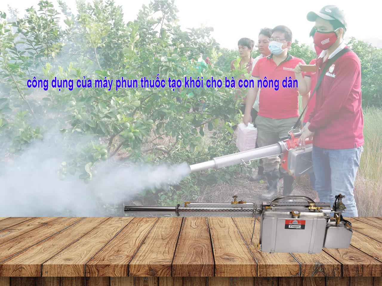 Công dụng của máy phun khói cho bà con nông dân