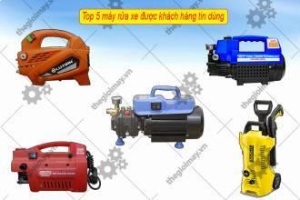 5 máy rửa xe được người tiêu dùng lựa chọn hiện nay